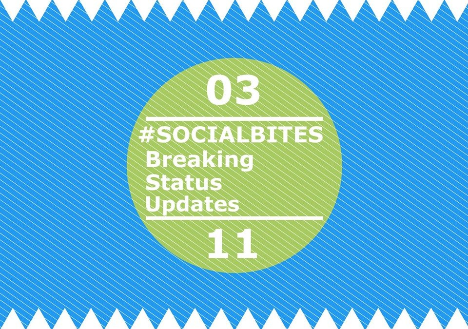#SOCIALBITES: Breaking Status Updates – 3.11.16