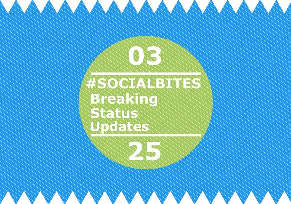 #SOCIALBITES: Breaking Status Updates 03.25.16