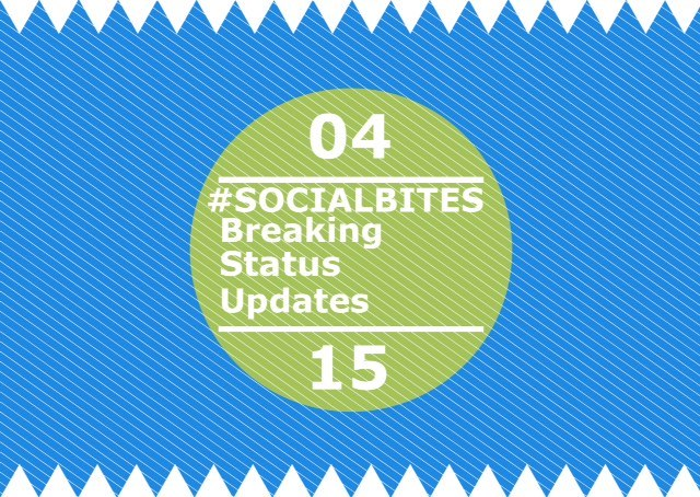#SOCIALBITES: Breaking Status Updates 04.15.16